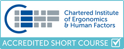CIEHF Accredited Short Course Human Factors